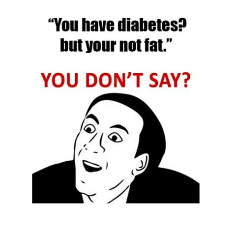 Type One Diabetes Memes - type 1 diabetes memes idea by katie knox