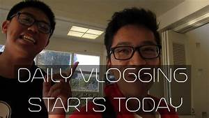 DAILY VLOGS STARTS TODAY - YouTube