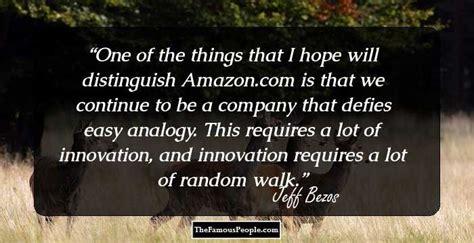 Jeff Bezos Innovation Quotes