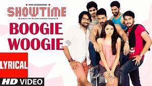 Showtime Songs | Boogie Woogie Lyrical Video | Ranadhir ...