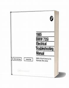 1985 Bmw 735i Electrical Troubleshooting Manual