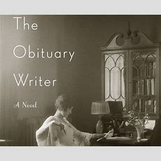 The Obituary Writer By Ann Hood Review  Toronto Star