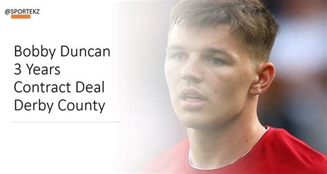 Bobby Duncan Sign 3 Years Contract Deal with Derby County