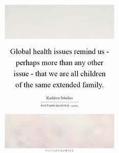 Global health i... Medical Issues Quotes
