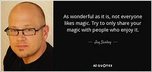 TOP 9 QUOTES BY JAY SANKEY | A-Z Quotes