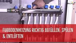 Heizung Richtig Entlüften : fu bodenheizung richtig bef llen sp len und entl ften youtube ~ Frokenaadalensverden.com Haus und Dekorationen