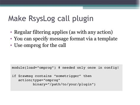 rsyslog template rsyslog v8 improvements and how to write plugins in any language