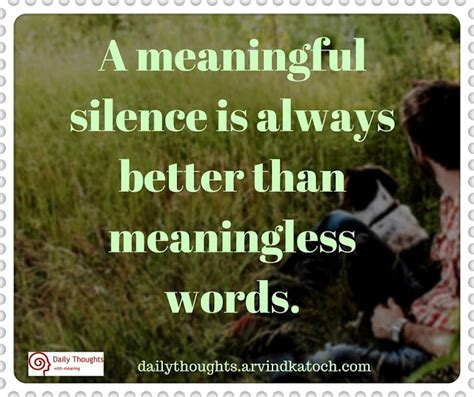 thought  day meaning  meaningful silence
