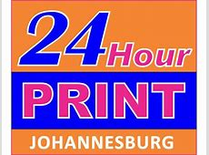 24 hour printing in Randburg, GP