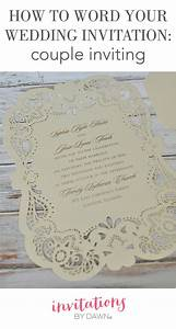 how to word your wedding invitations when you the couple With wedding invitations less than 1 each