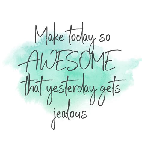inspiring quotes  start  day
