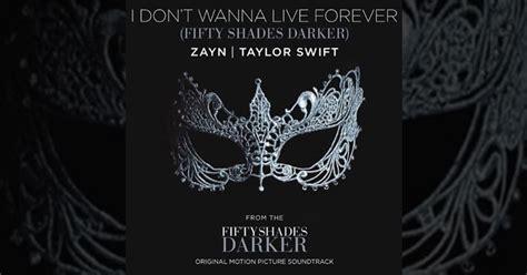 Forever Testo I Don T Wanna Live Forever Zayn E Testo E