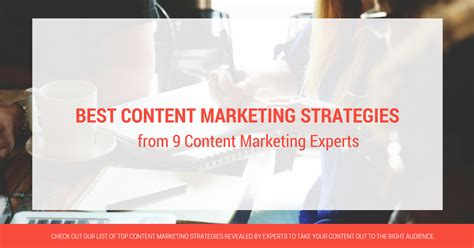Marketing Experts by Best Content Marketing Strategies From 9 Content Marketing