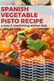 The Best Traditional Spanish Vegetable Pisto Recipe ...