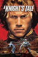 A Knight's Tale (2001) - Rotten Tomatoes