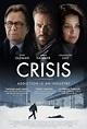 Crisis (2021) Poster #1 - Trailer Addict