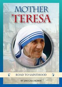 Mother Teresa: Road to Sainthood