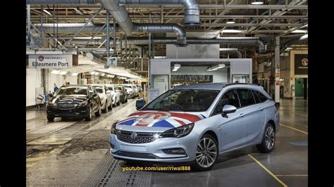Opel Productions by Opel Vauxhall Astra K Sports Tourer Start Of Series