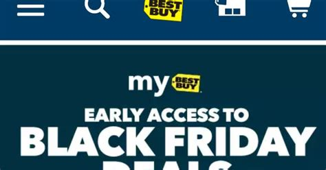 best buy black friday phone deals best buy early access to black friday deals available to