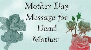 Mother Day Message for Dead Mother | 2018 Mother Day Wishes