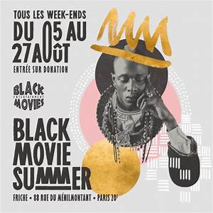 88 Rue Menilmontant Miroiterie : festival black movie summer du 05 au 27 aout 2017 ~ Premium-room.com Idées de Décoration