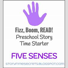 Story Time Secrets Fizz, Boom, Read! Preschool Story Time Starter Five Senses