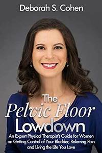 Sell  Buy Or Rent The Pelvic Floor Lowdown  An Expert