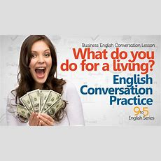 English Conversation Lesson  What Do You Do For A Living?