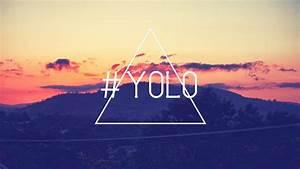 #YOLO wallpaper - 747354