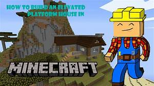 How to build a cool, good looking house in Minecraft ...
