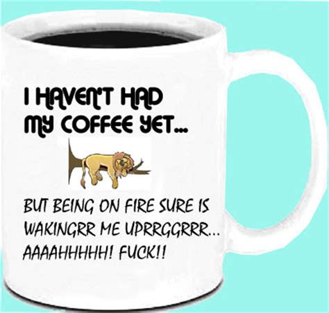 Humorous Coffee mug   Making Coffee Day