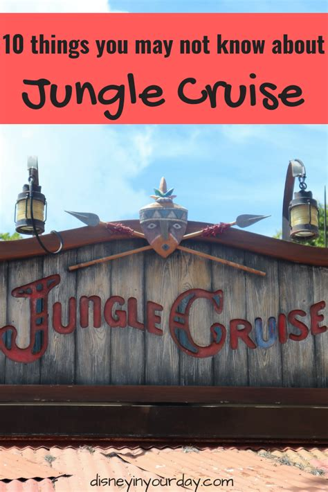 10 things you may not know about the jungle cruise