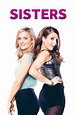 Sisters (2015) directed by Jason Moore • Reviews, film ...