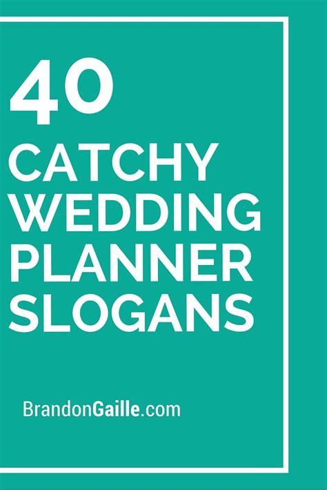catchy wedding planner slogans  taglines