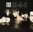 Face To Face - 10-9-8 | Releases, Reviews, Credits | Discogs