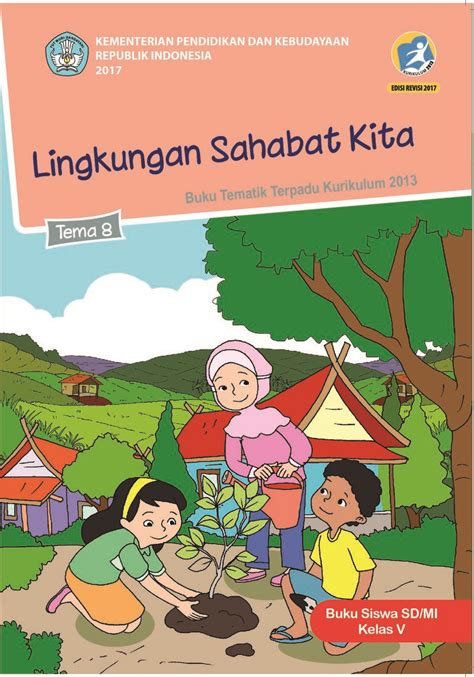 Kunci jawaban tema 2 kelas 4 halaman 2, 3, 4, 5, 6, 7 dan 8 dirangkum dari berbagai sumber. Buku Guru Kelas 5 Tema 5 Revisi 2018 - Guru Paud