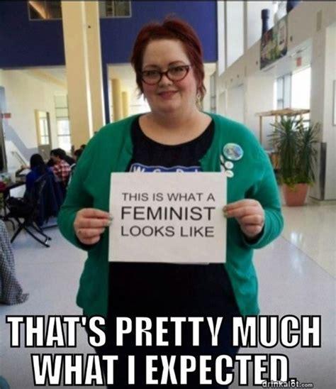 Funny Feminist Memes - fat feminist meme memes