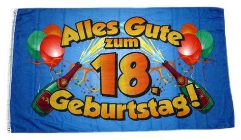 gute geburtstagsgeschenke zum 18 fahne flagge alles gute zum 18 geburtstag blau feste anl 228 sse sonstiges fahnenwelt
