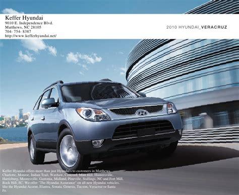 Hyundai Matthews Nc by 2010 Hyundai Veracruz Brochure Keffer Hyundai Matthews Nc
