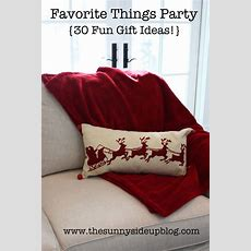 Favorites Things Party (30 Fun Gift Ideas!)  The Sunny