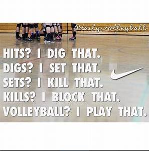 44 best Setters quotes images on Pinterest | Volleyball ...