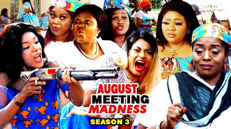 meeting august movie madness chacha nigerian part nollywood eke season latest