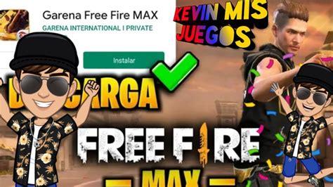 Disfruta de una amplia variedad de modos de juego emocionantes junto con jugadores de free fire a través de la tecnología firelink. Como DESCARGAR FREE FIRE MAX En ANDROID OFICIAL - Kevin ...