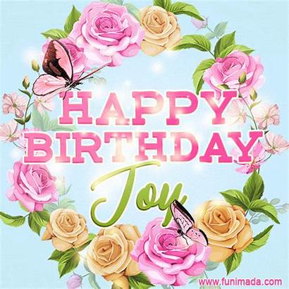 Joy Birthday Happy Gifs Animated Flowers Funimada