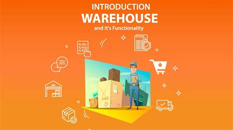 introduction  warehouse   functionality