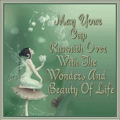 Cup Runneth Wonders Beauty Fairy Quotes Nature