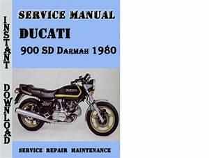Ducati 900 Sd Darmah 1980 Service Repair Manual