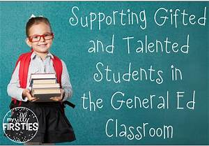 Supporting Gifted and Talented Students in the General ...