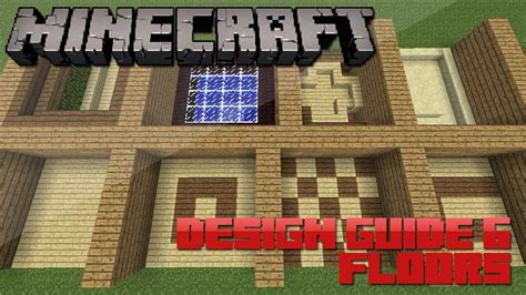 minecraft design guide  floors architecture tips tricks youtube