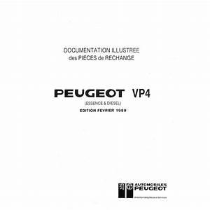 Catalogue Pieces De Rechange Renault Pdf : documentation illustr e des pi ces de rechange peugeot p4 ~ Medecine-chirurgie-esthetiques.com Avis de Voitures